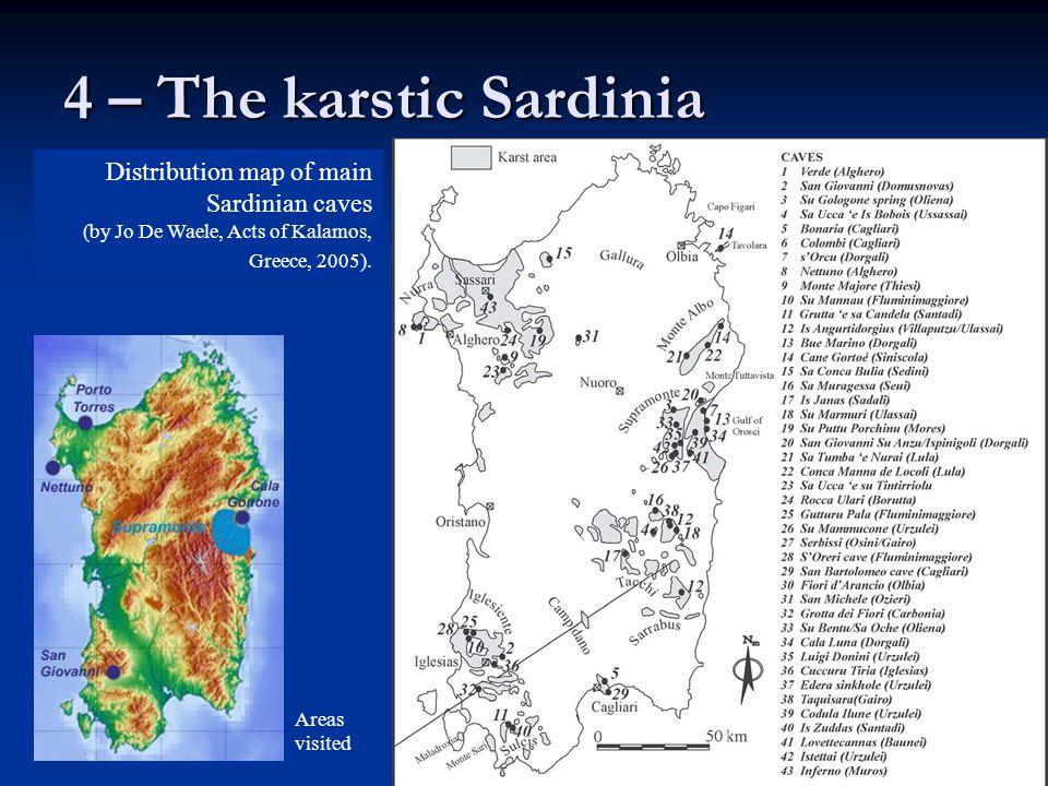 4 – The karstic Sardinia Distribution map of main Sardinian caves