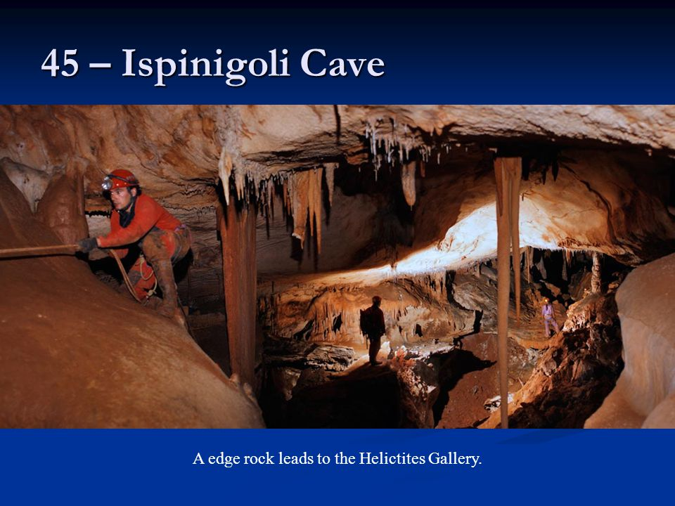A edge rock leads to the Helictites Gallery.