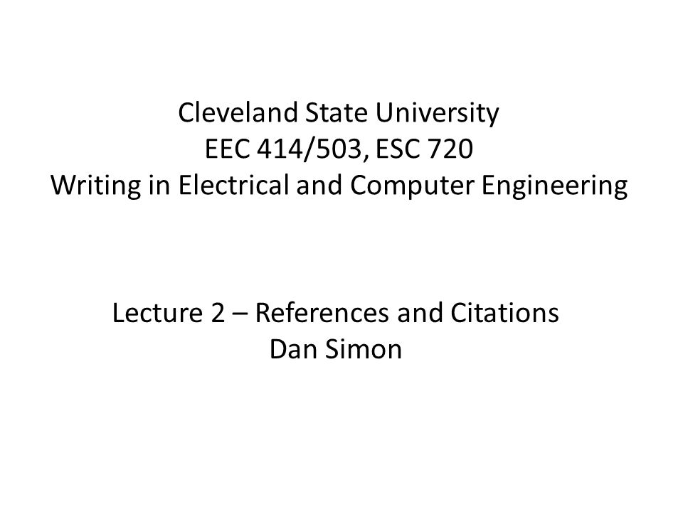 Lecture 2 – References and Citations Dan Simon