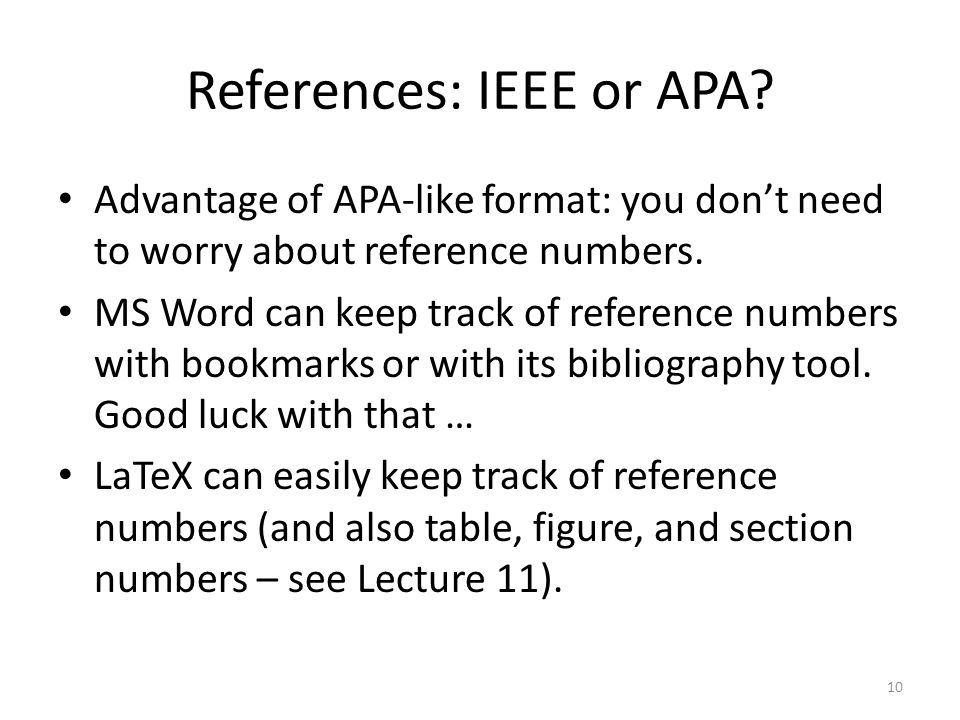 References: IEEE or APA