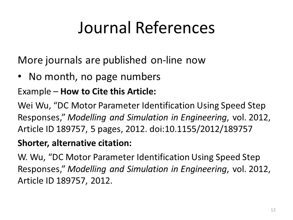 Journal References More journals are published on-line now