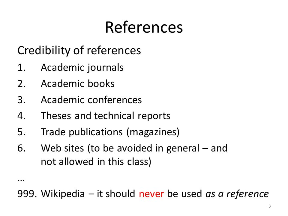 References Credibility of references Academic journals Academic books