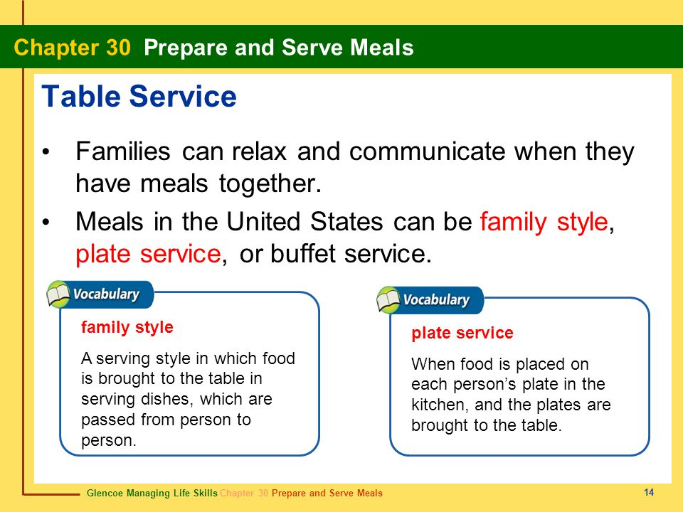 Table Service Families can relax and communicate when they have meals together.