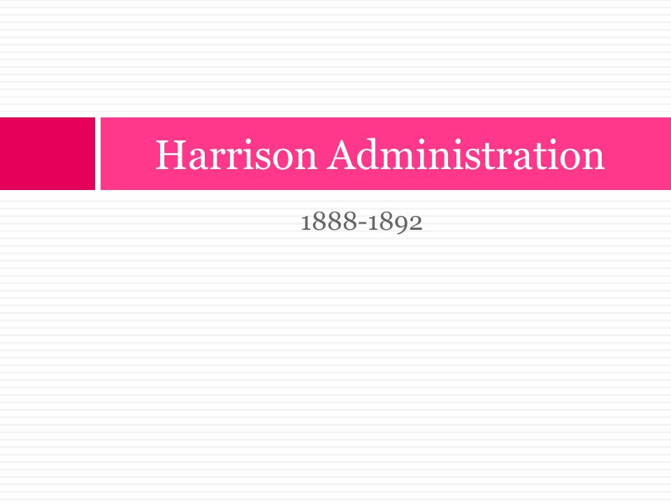 Harrison Administration