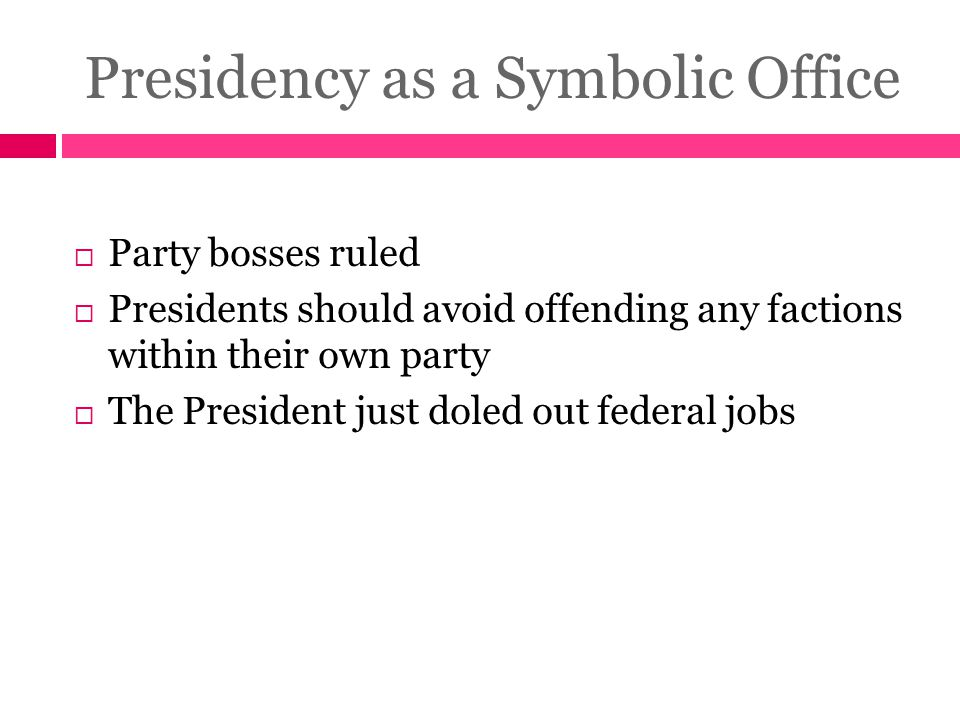 Presidency as a Symbolic Office