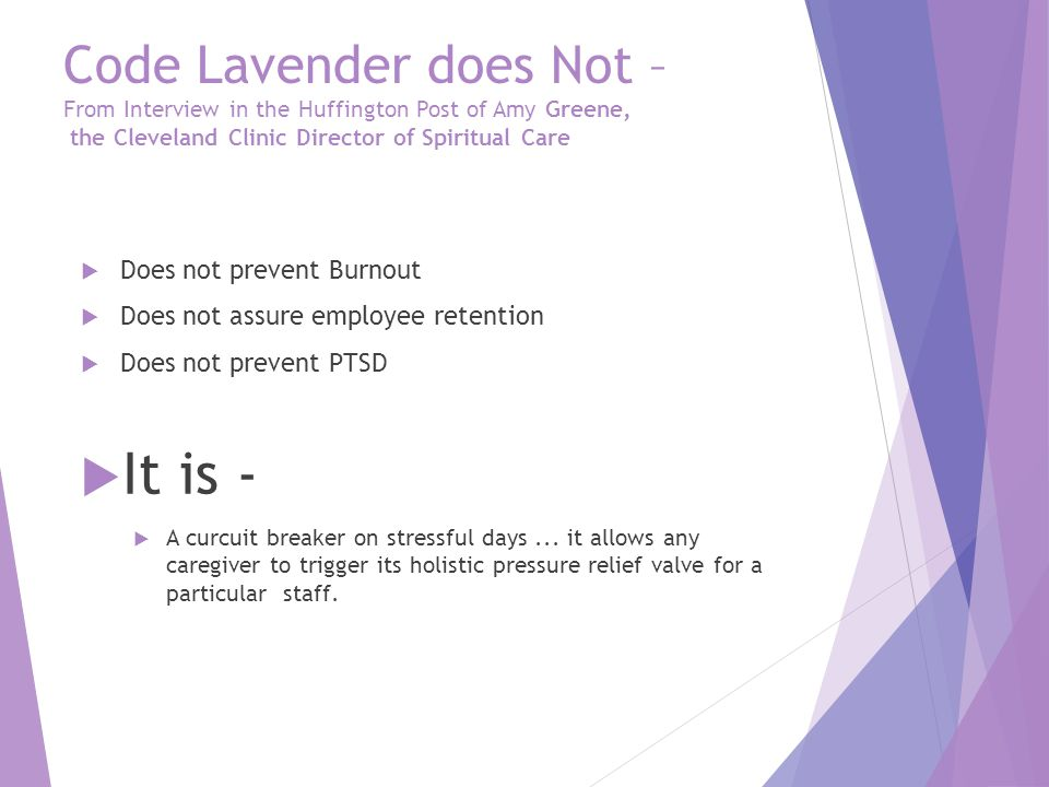 Code Lavender does Not – From Interview in the Huffington Post of Amy Greene, the Cleveland Clinic Director of Spiritual Care