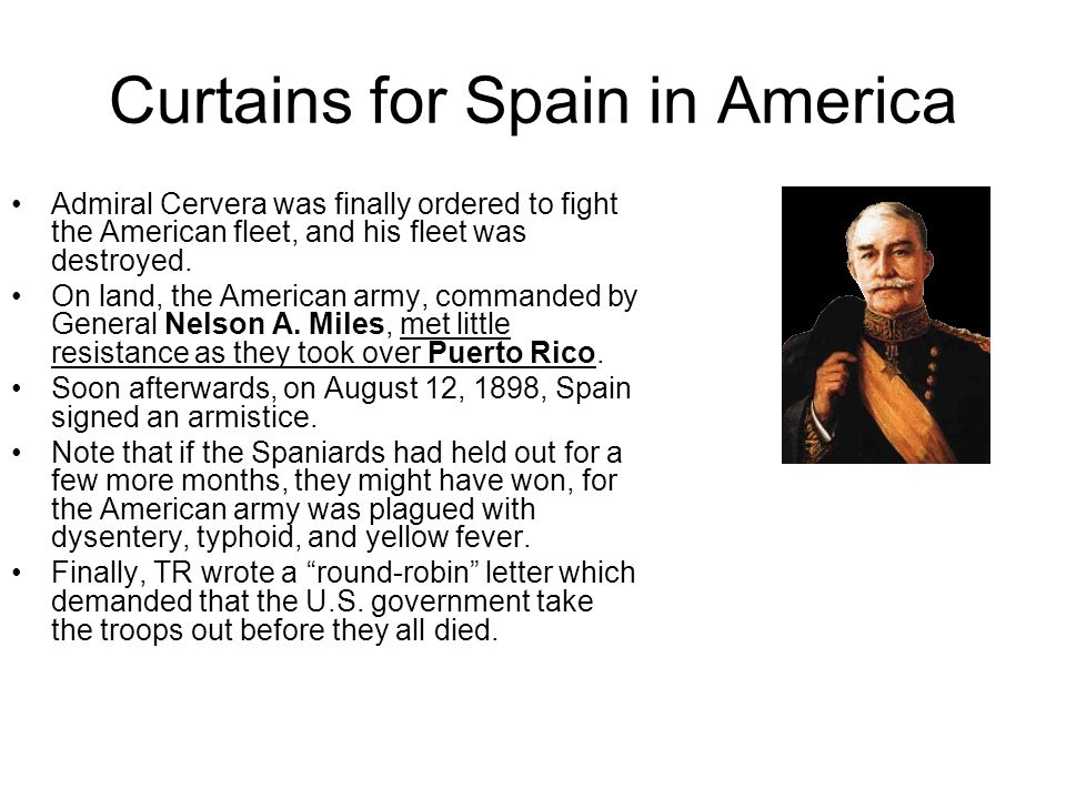 Curtains for Spain in America