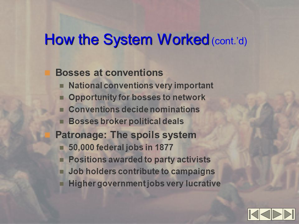 How the System Worked (cont.'d)