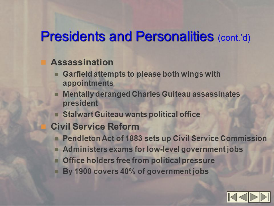 Presidents and Personalities (cont.'d)