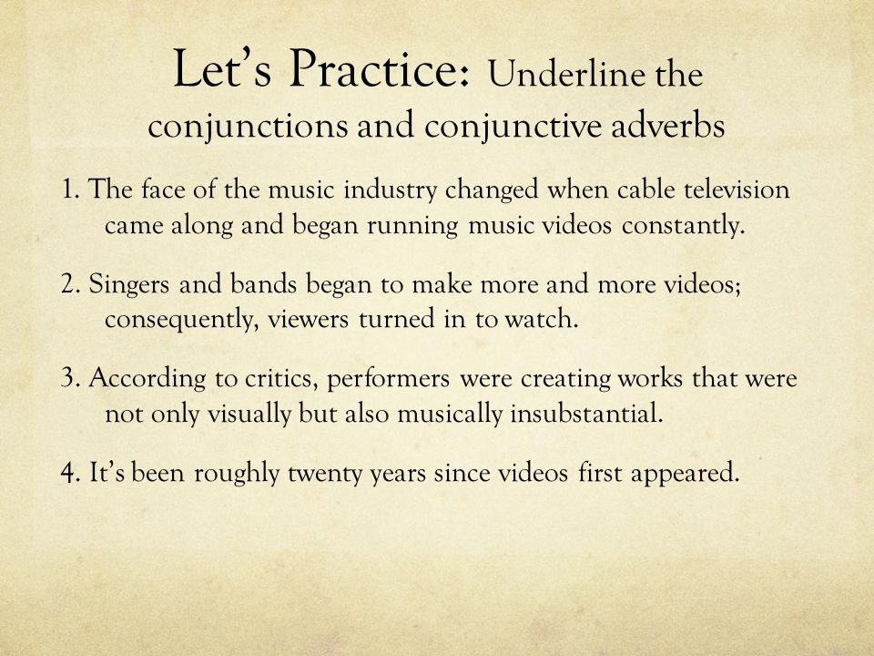 Let's Practice: Underline the conjunctions and conjunctive adverbs
