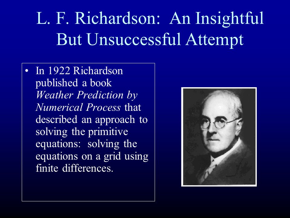 L. F. Richardson: An Insightful But Unsuccessful Attempt
