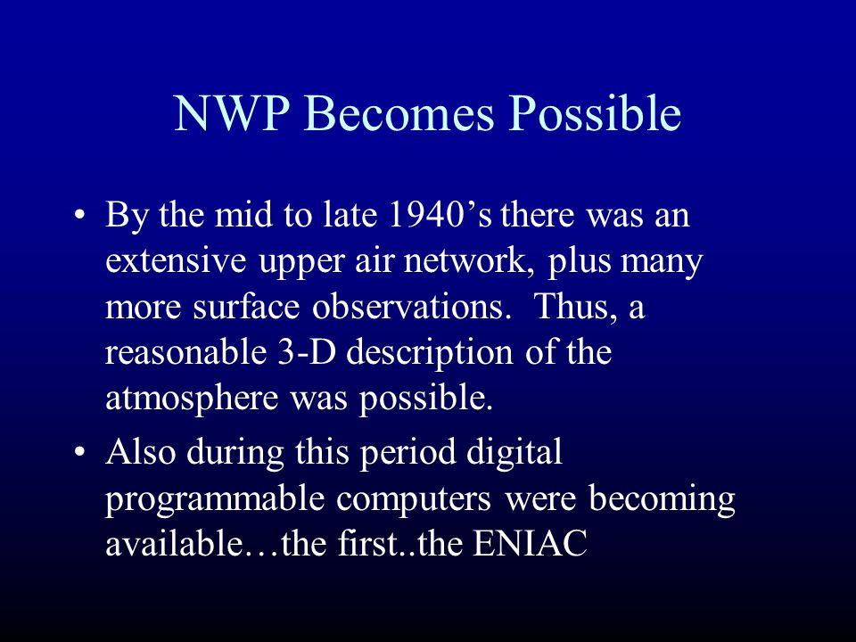NWP Becomes Possible