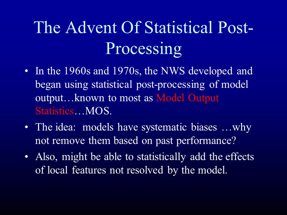 The Advent Of Statistical Post-Processing