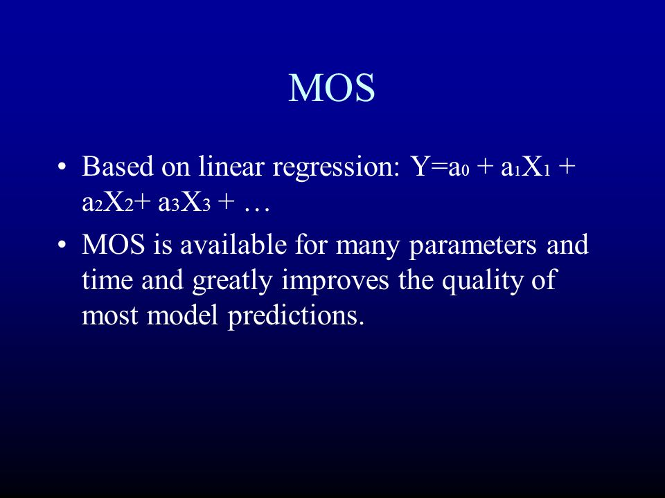 MOS Based on linear regression: Y=a0 + a1X1 + a2X2+ a3X3 + …