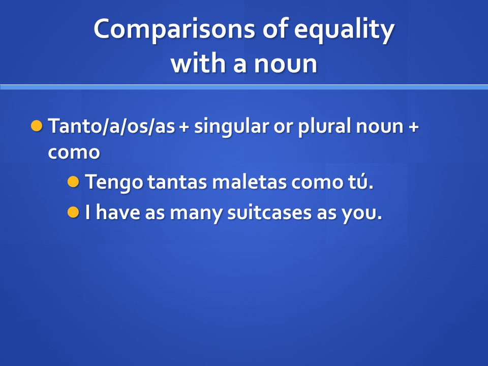 Comparisons of equality with a noun