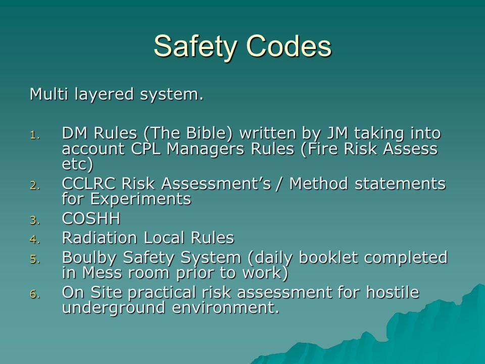 Safety Codes Multi layered system.