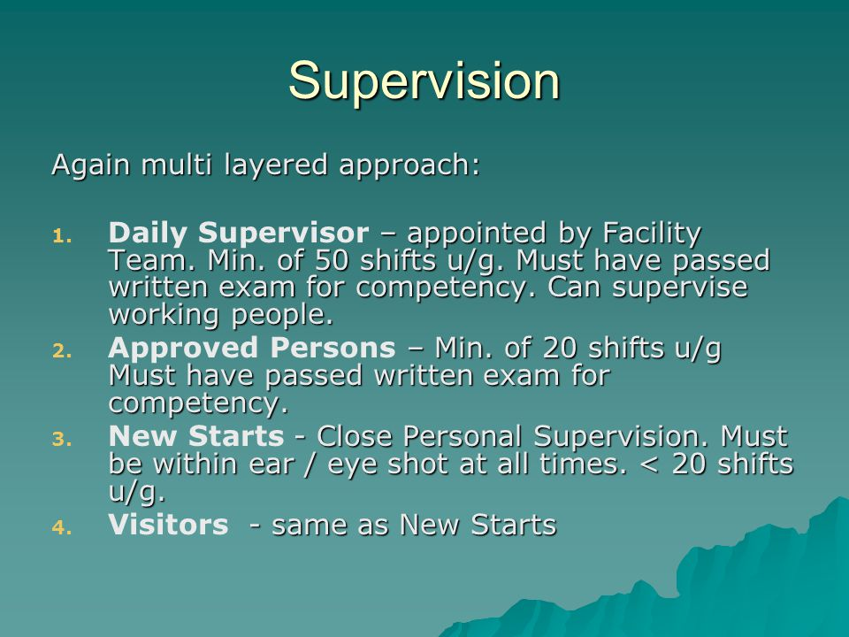 Supervision Again multi layered approach: