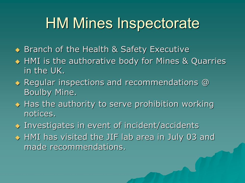 HM Mines Inspectorate Branch of the Health & Safety Executive