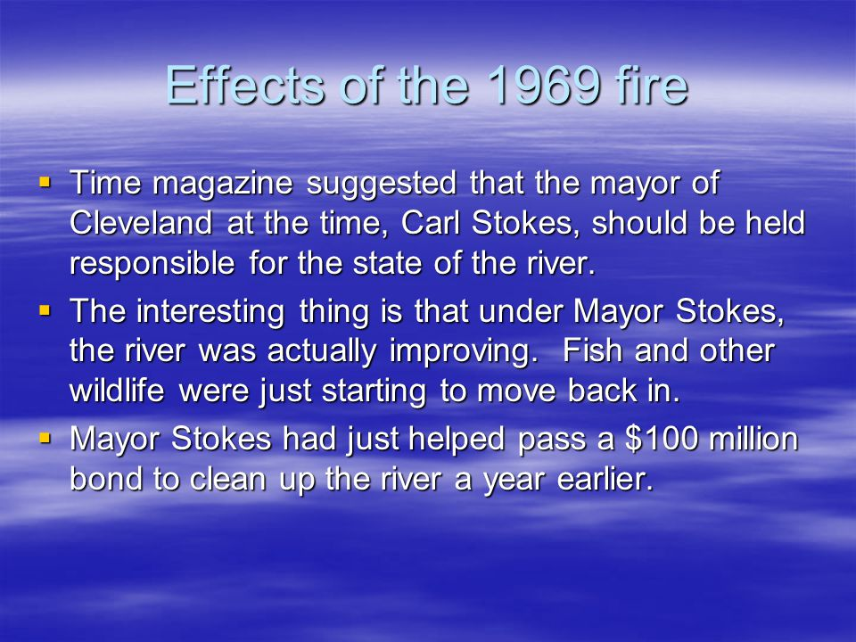 Effects of the 1969 fire