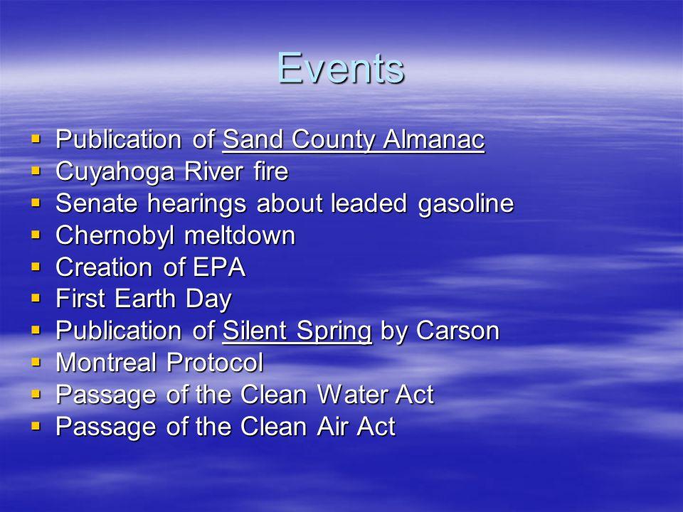 Events Publication of Sand County Almanac Cuyahoga River fire