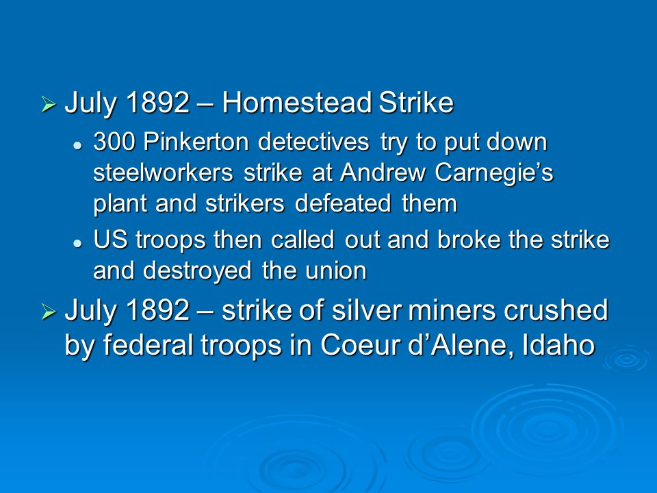 July 1892 – Homestead Strike