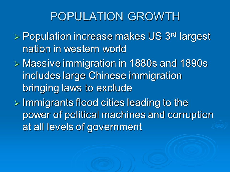 POPULATION GROWTH Population increase makes US 3rd largest nation in western world.
