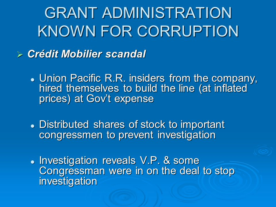 GRANT ADMINISTRATION KNOWN FOR CORRUPTION