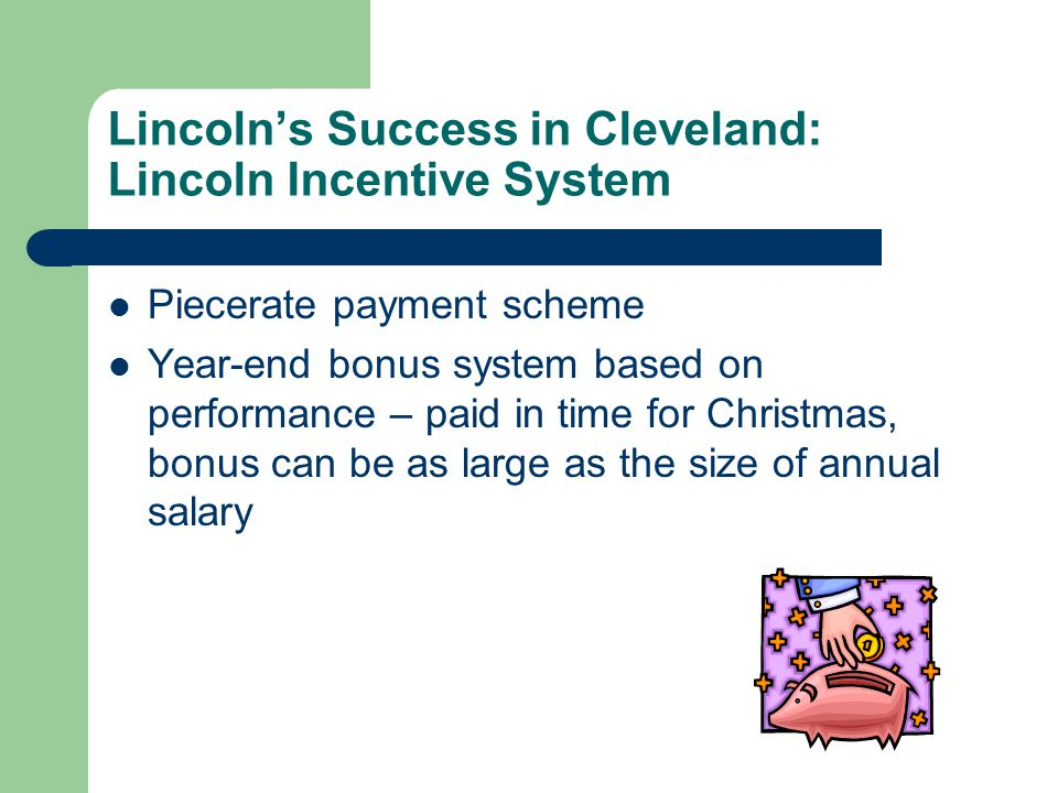 Lincoln Electric Incentive Pay Program