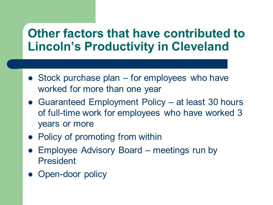 Other factors that have contributed to Lincoln's Productivity in Cleveland