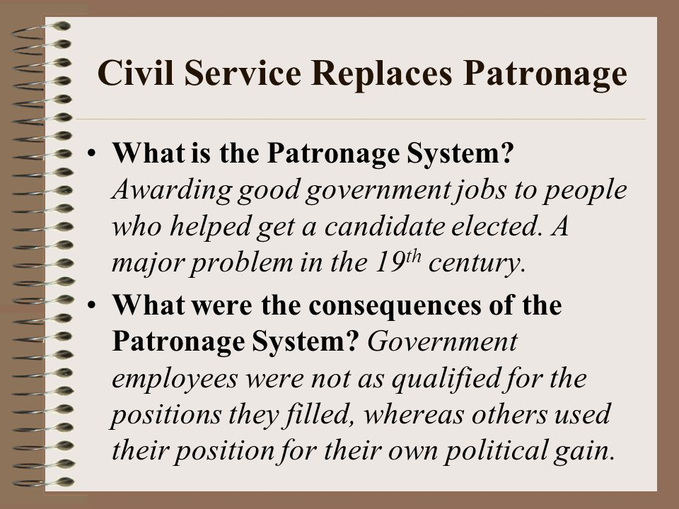 Civil Service Replaces Patronage