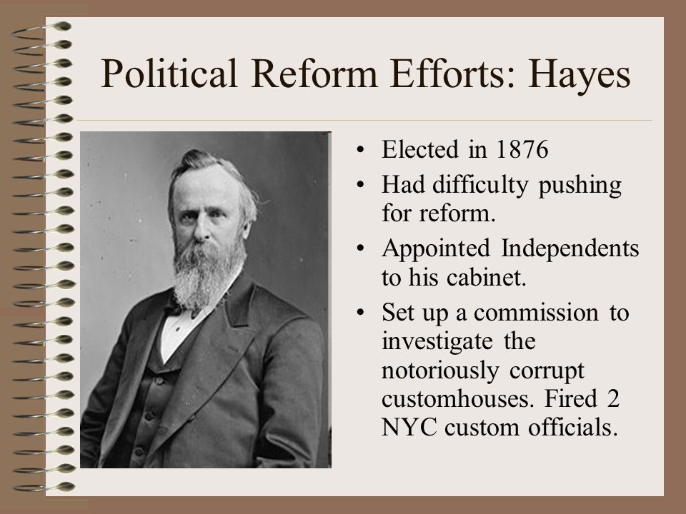 Political Reform Efforts: Hayes