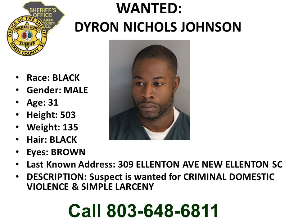 WANTED: DYRON NICHOLS JOHNSON