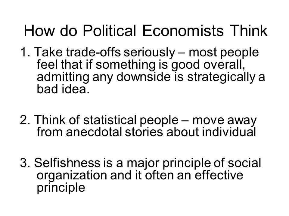 How do Political Economists Think