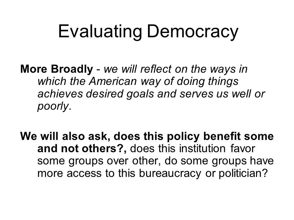Evaluating Democracy