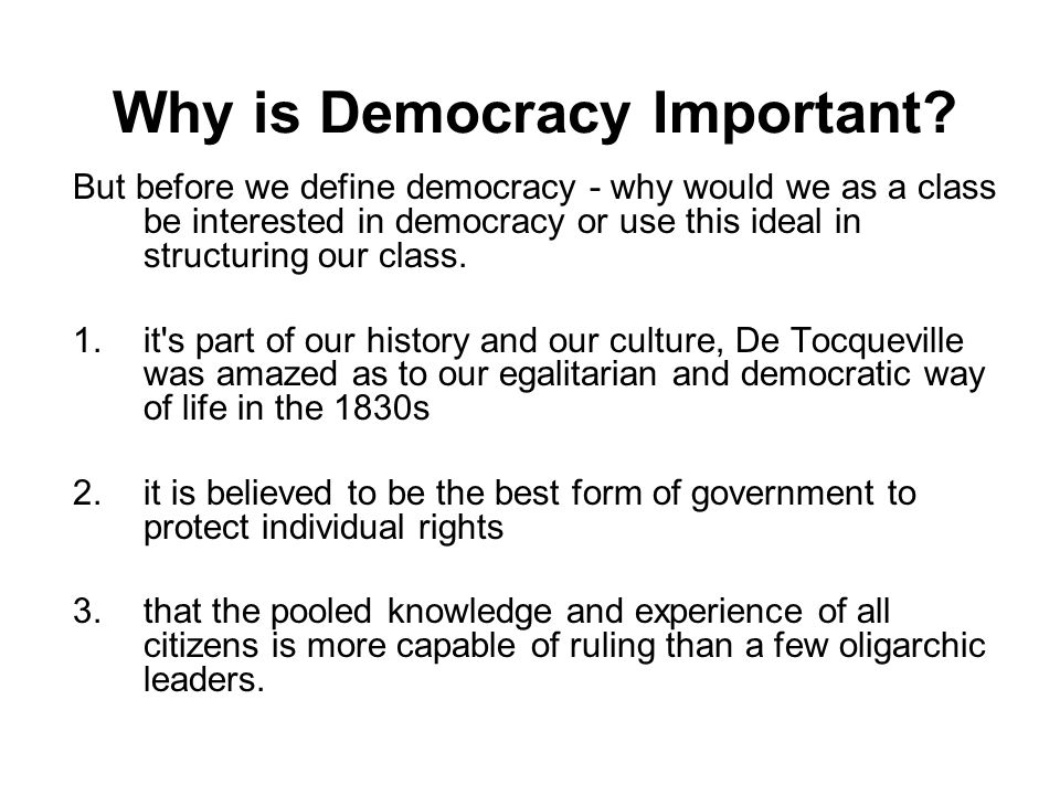 Why is Democracy Important