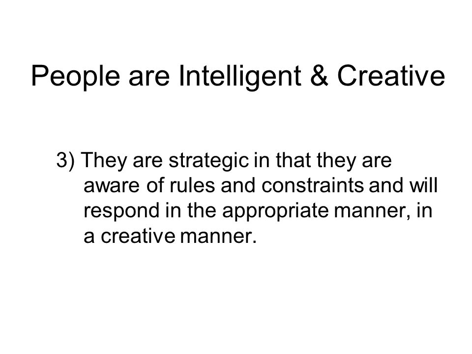 People are Intelligent & Creative