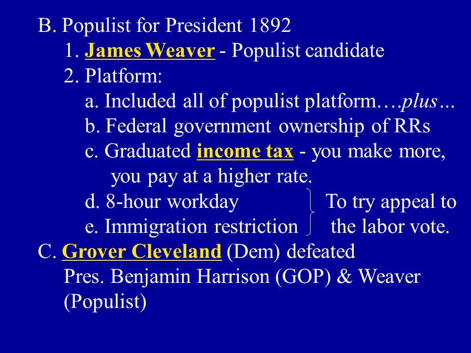 B. Populist for President 1892