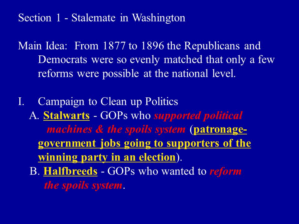 Section 1 - Stalemate in Washington