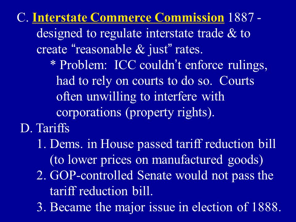 C. Interstate Commerce Commission 1887 -