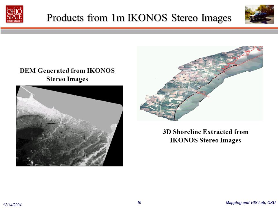 DEM Generated from IKONOS Stereo Images 3D Shoreline Extracted from