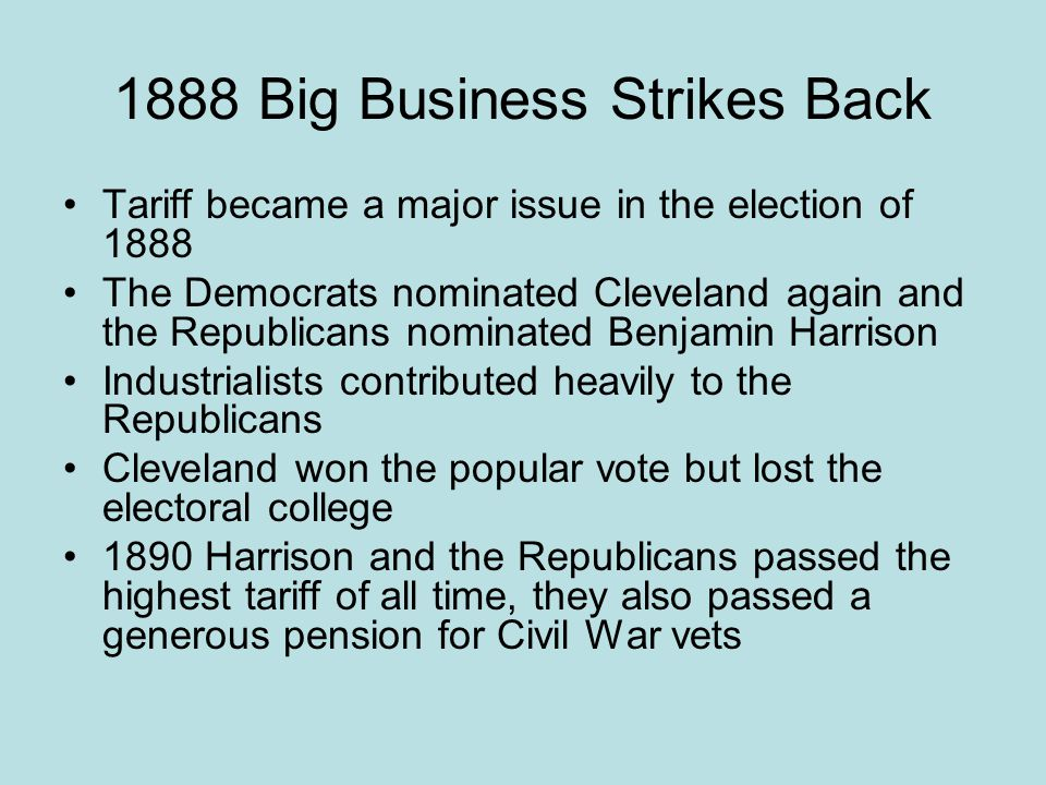1888 Big Business Strikes Back