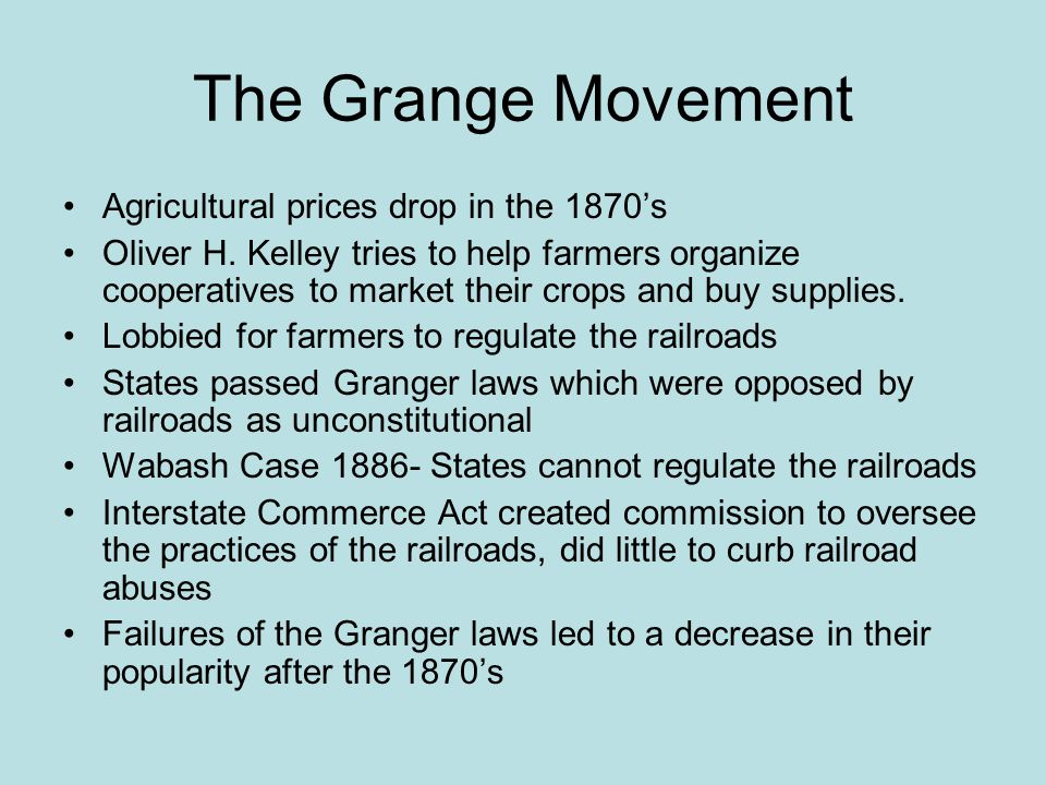 The Grange Movement Agricultural prices drop in the 1870's