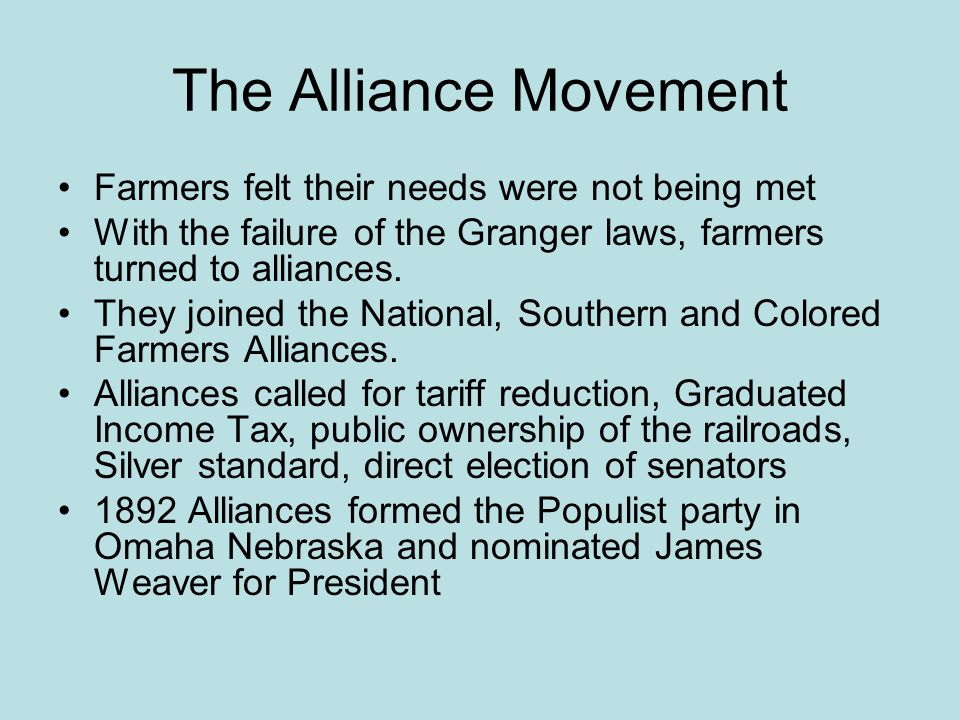The Alliance Movement Farmers felt their needs were not being met