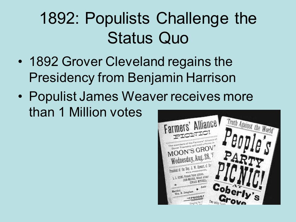 1892: Populists Challenge the Status Quo