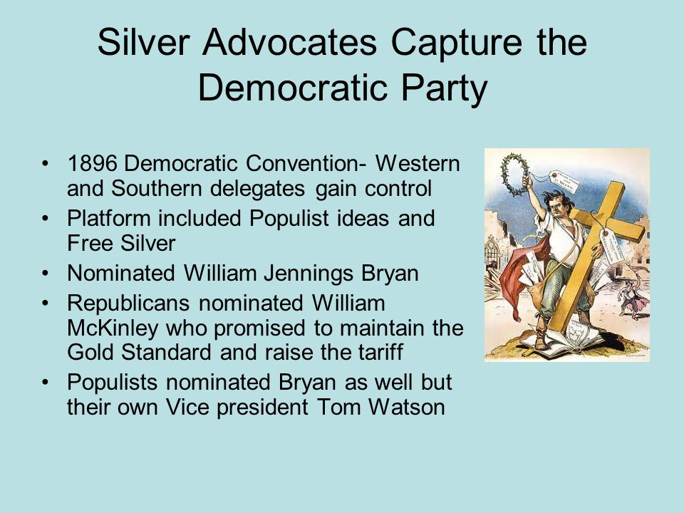 Silver Advocates Capture the Democratic Party