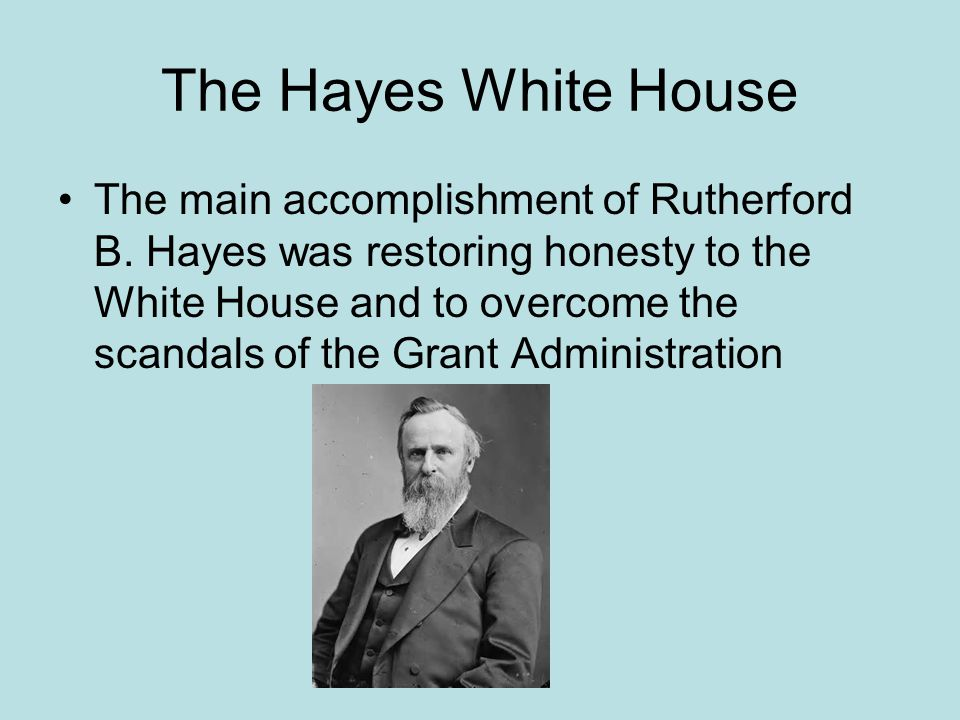 The Hayes White House