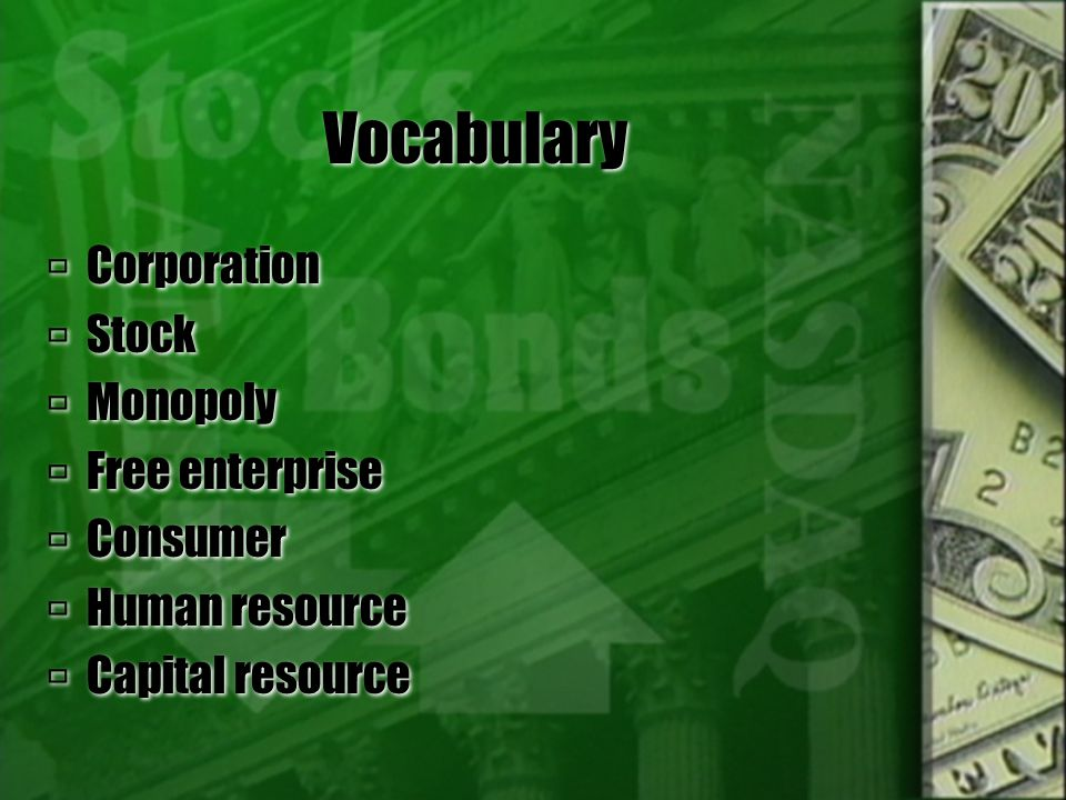 Vocabulary Corporation Stock Monopoly Free enterprise Consumer