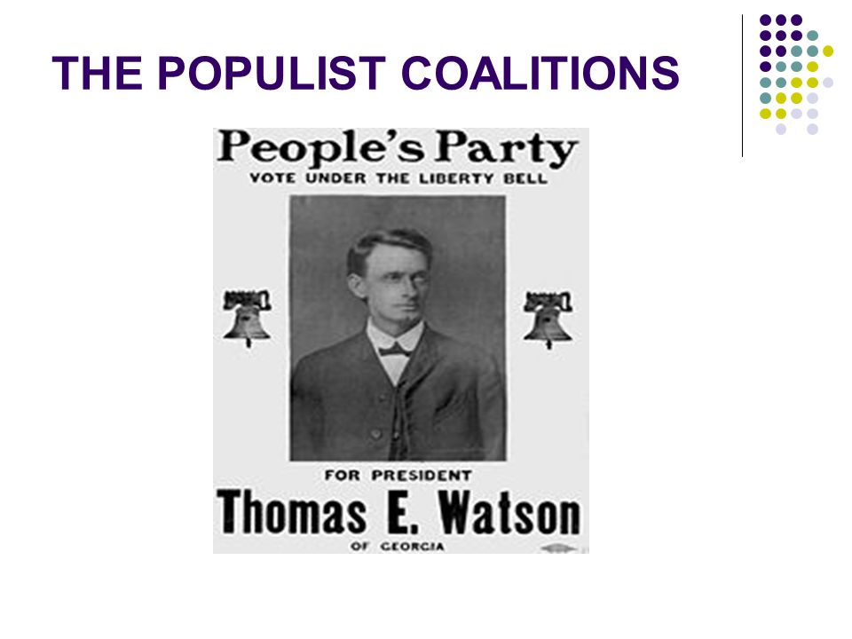 THE POPULIST COALITIONS