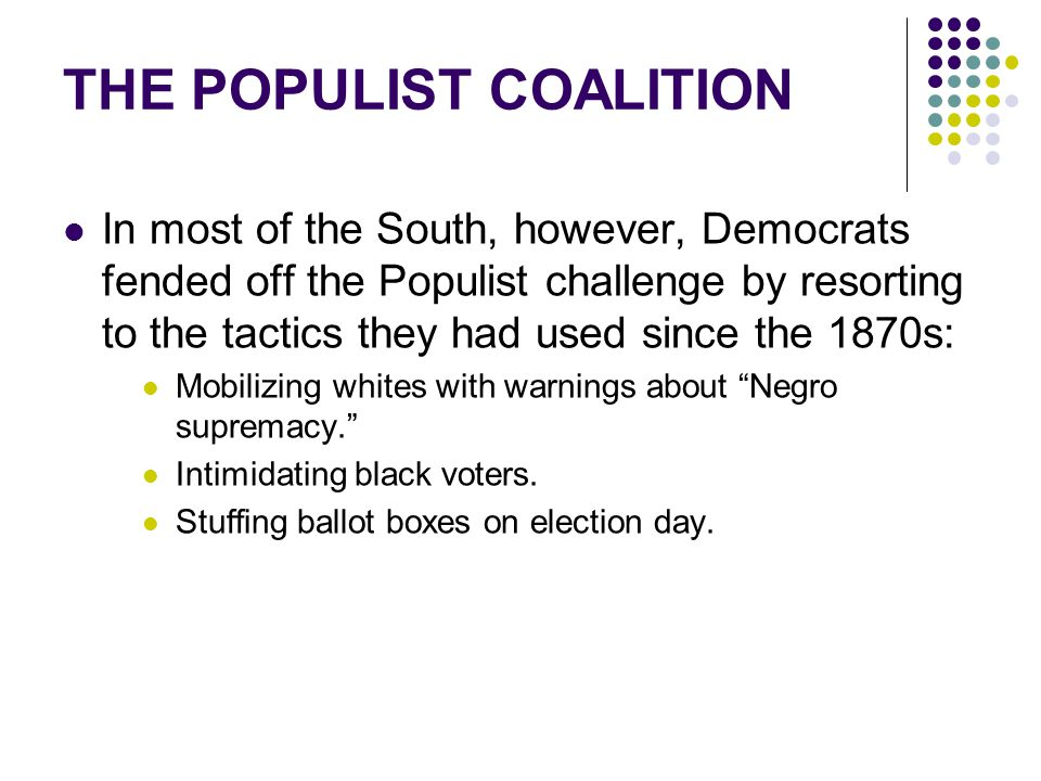 THE POPULIST COALITION