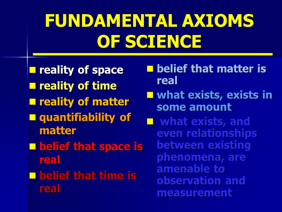 FUNDAMENTAL AXIOMS OF SCIENCE